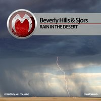 Rain in the Desert — Beverly Hills, Sjors