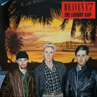 The Luxury Gap — Heaven 17