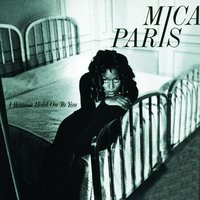 I Wanna Hold On To You — Mica Paris