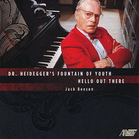 Hello Out There/Dr. Heidegger's Fountain of Youth — Thomas Martin, John Reardon, Robert Shiesley, The Columbia Chamber Orchestra, Alfred Anderson, Judith Christin