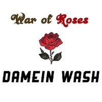 War of Roses (feat. Silas Reed) — Silas Reed, Damein Wash