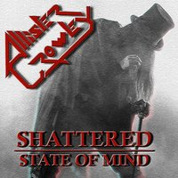 Shattered State of Mind — Allister Crowley