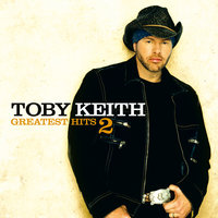 Greatest Hits 2 — Toby Keith