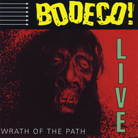 Wrath of the Path — Bodeco