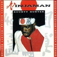Bounty Hunter — Ninja Man