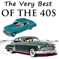 The Very Best of the 40s — сборник