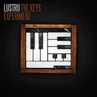The Keys Experiment — Lustro