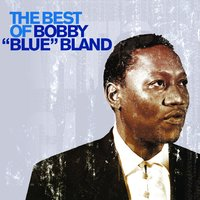 The Best of Bobby 'Blue' Bland — Bobby Bland