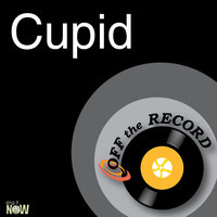 Cupid — Off The Record