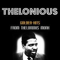 Golden Hits — Thelonious Monk, Clark Terry