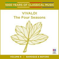 Vivaldi: The Four Seasons (1000 Years of Classical Music, vol.9) — Paul Dyer, Australian Brandenburg Orchestra, Elizabeth Wallfisch, Антонио Вивальди