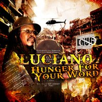 Hunger For Your Word - Single — Luciano