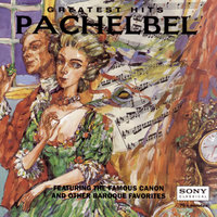 Pachelbel's Greatest Hits And Other Baroque Masterpieces — сборник