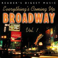 Everything's Coming Up Broadway: Best-Loved Musicals — сборник