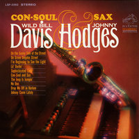 Con-Soul and Sax — Johnny Hodges, Wild Bill Davis