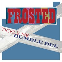 Bumble Bee — Frosted