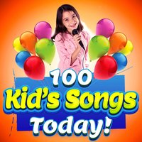 100 Kid's Songs Today — сборник