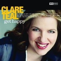 Get Happy — Clare Teal