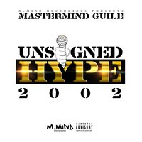 Unsigned Hype 2002 — Mastermind Guile