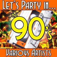 Let's Party In... The 90's — сборник