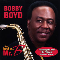 The Best Of Mr B — Bobby Boyd