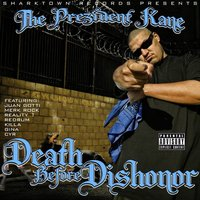 Death Before Dishonor — THE PREZIDENT KANE