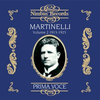 Giovanni Martinelli Vol. 2 (Recorded 1913-1923) — Francesco Paolo Tosti, Frederic Blanc