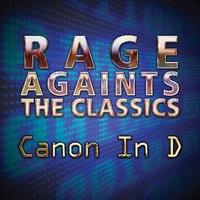 Canon In D - EP — Rage Against The Classics