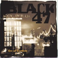 Fire of Freedom — Black 47