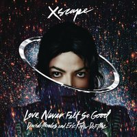 Love Never Felt So Good — Michael Jackson, Justin Timberlake