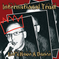 Let's Have a Dance — International Trust