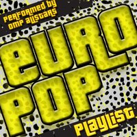 Euro Pop Playlist — OMP Allstars