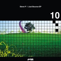 Just Bounce Ep — Steve P