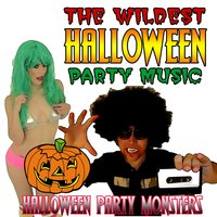 The Wildest Halloween Party Music — Halloween Party Monsters