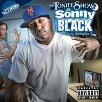 The Tonite Show with Sonny Black — Sonny Black