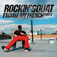 Excuse My French, Vol. 3 — Rockin' Squat