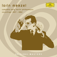 Complete Early Berlin Philharmonic Recordings — Berlin Philharmonic Orchestra, Lorin Maazel