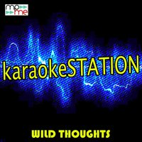 Wild Thoughts — Karaoke Station