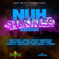 Nuh Shakiness Riddim — Cutty Corn