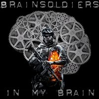 In My Brain — Brainsoldiers