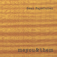 Meyou&them — Sean Fayecullen
