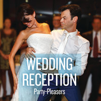 Wedding Reception Party-Pleasers — сборник