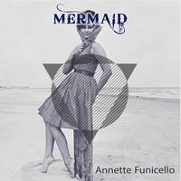 Mermaid — Annette Funicello