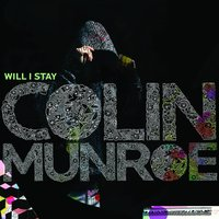 Will I Stay — Colin Munroe