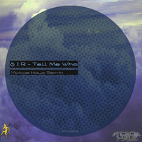 Tell Me Who - Single — S I R