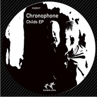 Childs EP — Chronophone