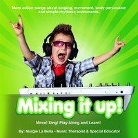 Mixing It Up — Margie La Bella
