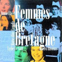 Femmes de Bretagne - Women of Brittany - Celtic Music from Keltia Musique- — сборник