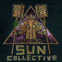Marchin' On — Sun Collective
