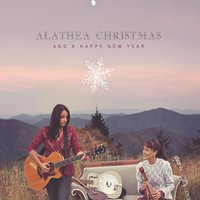 Alathea Christmas: And a Happy New Year — Alathea
